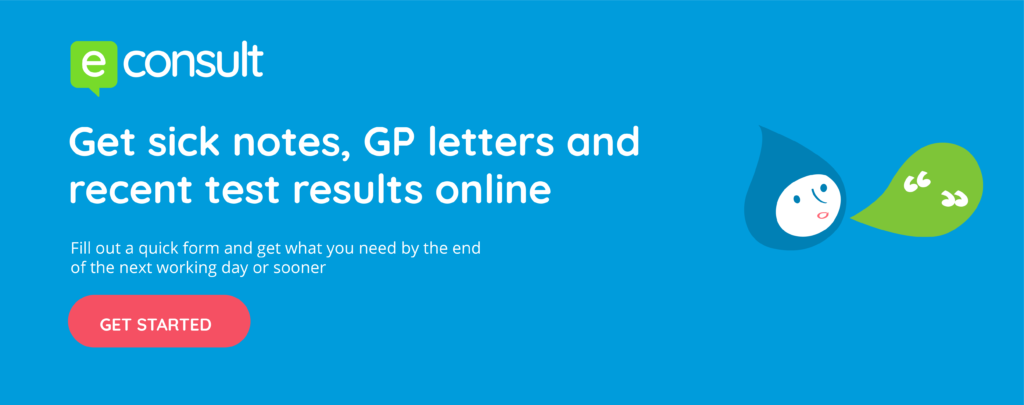 Get sick notes, GP letters and recent test results online.  Fill out a quick form and get wat you need by the end of the next working day or sooner.  Get started